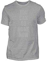 70627c3ff Hochwertiges Herren Premiumshirt - You Can Go Home Now Shirt Fitness  Bodybuilding Tshirt Für Das…