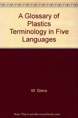 A Glossary of Plastics Terminology in Five Languages