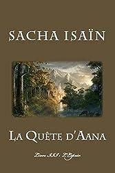 La Quête d'Aana: Livre III : L'Espoir