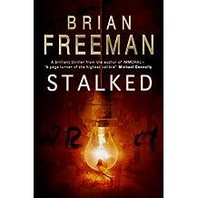 Stalked by Brian Freeman (2007-09-06)