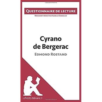 Cyrano de Bergerac d'Edmond Rostand: Questionnaire de lecture