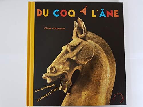 Du coq à l'âne par Claire d' Harcourt