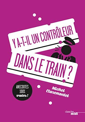 Y a-t-il un contrôleur dans le train ?