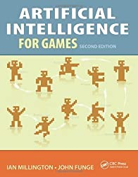 Artificial Intelligence for Games by Ian Millington (2009-09-18)