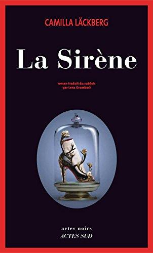 La Sirène (Actes noirs) (French Edition) eBook: Läckberg, Camilla ...
