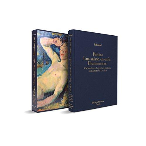 Poésies, Une saison en enfer, Illuminations d'Arthur Rimbaud à la lumière de la peinture moderne au