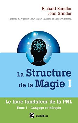 La Structure de la Magie I - Tome 1 : Langage et thrapie