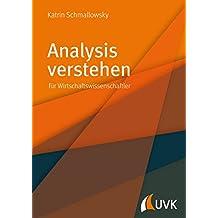 Analysis verstehen: für Wirtschaftswissenschaftler