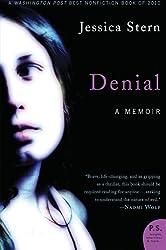 Denial: A Memoir by Jessica Stern (2011-06-07)