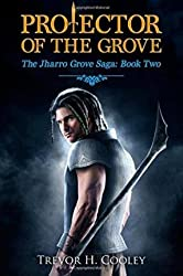 [ Protector of the Grove Cooley, Trevor H. ( Author ) ] { Paperback } 2014