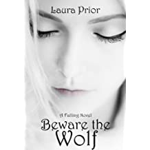 Beware the Wolf (Falling Series Book 2)