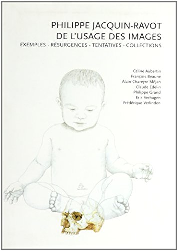 Philippe Jacquin-Ravot : De l'usage des images