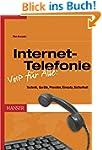 Internet-Telefonie -- VoIP für Alle!:...