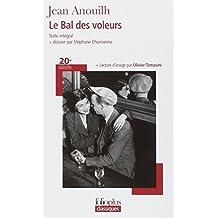 Le Bal des voleurs: Comédie-ballet by Jean Anouilh (2007-08-30)