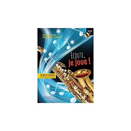 Méthodes et pédagogie BILLAUDOT FOURMEAU J.Y. - ECOUTE JE JOUE VOL.2 - SAXOPHONE Clarinette