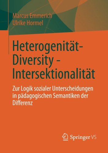 heterogenitat-diversity-intersektionalitat-zur-logik-sozialer-unterscheidungen-in-padagogischen-sema