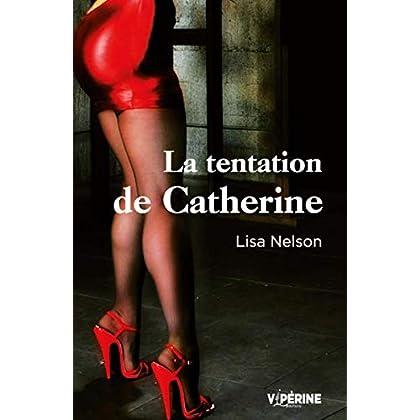 La tentation de Catherine (NUM.EROTISME)