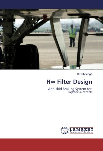 H∞ Filter Design: Anti-skid Braking System for   Fighter Aircrafts