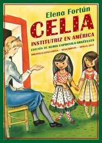 Celia institutriz en América (Biblioteca Elena Fortún)