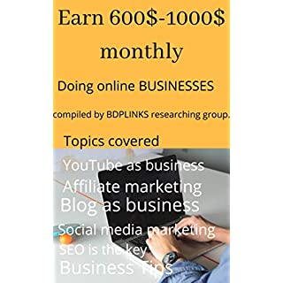 LEGIT ONLINE BUSINESSES TO MAKE 500$-1000$ MONTHLY !: Doing YouTube channel ,Affiliate Marketing And Blogging As Business