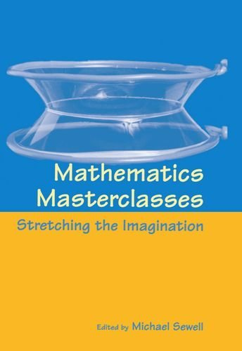 Mathematics Masterclasses: Stretching the Imagination (1997-02-27) par unknown author