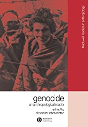 Genocide: An Anthropological Reader (Blackwell Anthologies in Social & Cultural Anthropology (Paperback))