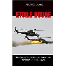 Etoile rouge: Enseignements opérationnels de deux ans d'engagement russe en Syrie