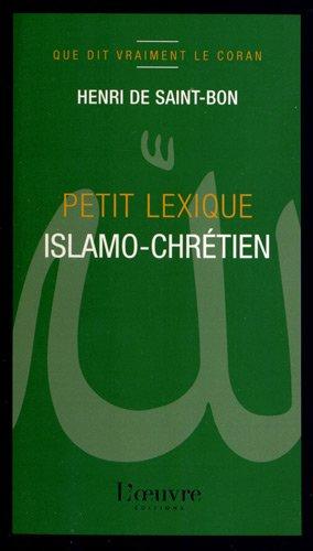 Petit lexique islamo-chrétien par Henri de Saint-Bon