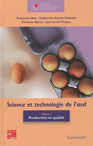 Science et technologie de l'oeuf : Volume 1, Production et qualité par Françoise Nau