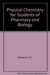 Physical Chemistry for Students of Pharmacy and Biology