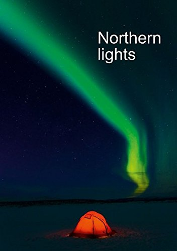 CALVENDO Nature: Northern lights, upright format (Stand-Up Mini Poster  DIN A5 Portrait): Northern lights, Lapland, Sweden (Stand-Up Mini Poster , 14 pages) [Jun 29, 2013] Streu, Gunar