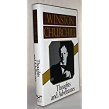 Thoughts and Adventures (Eearly Works of Winston Churchill)