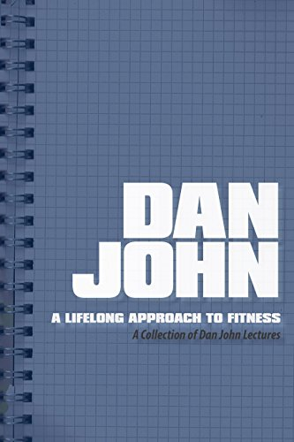 A Lifelong Approach to Fitness: A Collection of Dan John Lectures por Dan John