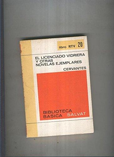 Biblioteca basica Salva rtv 020:El licenciado vidriera y otras novelas ejemplares