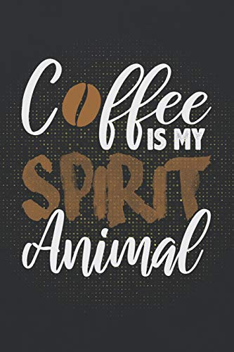 Animal: ~ Coffee Lovers Blank Journals and Notebooks With Yearly Overview And Coffee Quotes On Every Pages ()