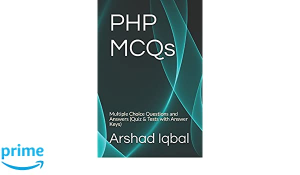 PHP MCQs: Multiple Choice Questions and Answers (Quiz