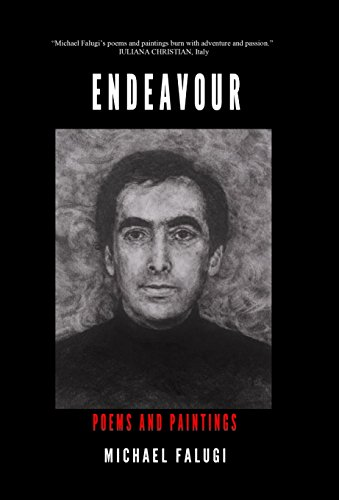 Endeavour: Poems and Paintings por Michael Abraham Falugi