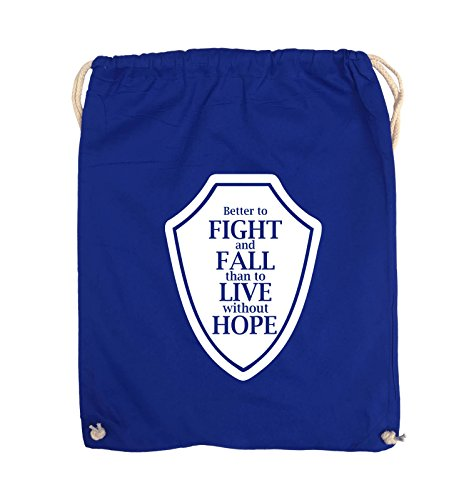Comedy Bags - Better to fight and fall than to live wihtout hope - Turnbeutel - 37x46cm - Farbe: Schwarz / Pink Royalblau / Weiss