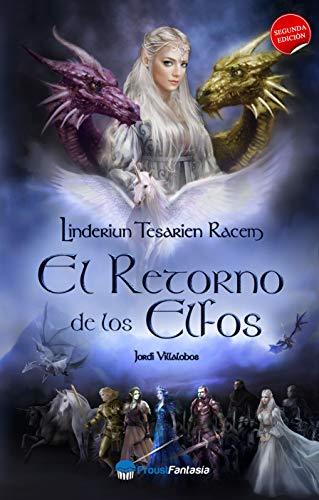 El retorno de los elfos: Linderiun Tesarien Racem por Jordi Villalobos