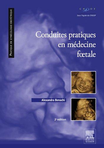 Conduites pratiques en mdecine foetale