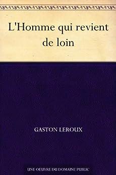 l-homme-qui-revient-de-loin-french-edition