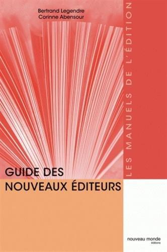 Guide des nouveaux éditeurs