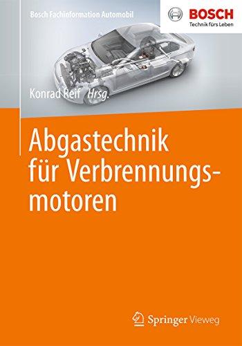 Abgastechnik für Verbrennungsmotoren (Bosch Fachinformation Automobil)