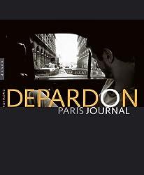 Depardon Paris Journal. Nouvelle édition brochée