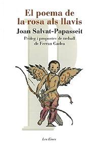 El poema de la rosa als llavis: Pròleg i propostes de treball de Ferran Gadea par Joan Salvat-Papasseit
