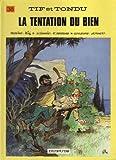 Tif et Tondu, tome 38 - La Tentation du bien
