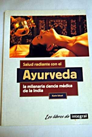 Descargar Libro Salud radiante con el ayurveda (INTEGRAL) de Karin Schutt
