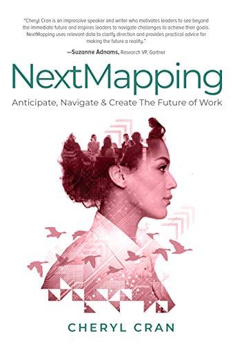 NextMapping: Anticipate, Navigate & Create the Future of Work (English Edition)