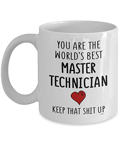Novelcustom master technician mug - funny coffee cup gift ideas for men women on birthday christmas   you're the world's best keep that up mup564
