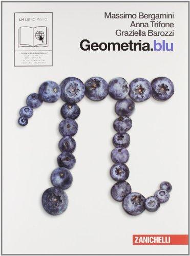 Geometria.blu. Per le Scuole superiori. Con espansione online